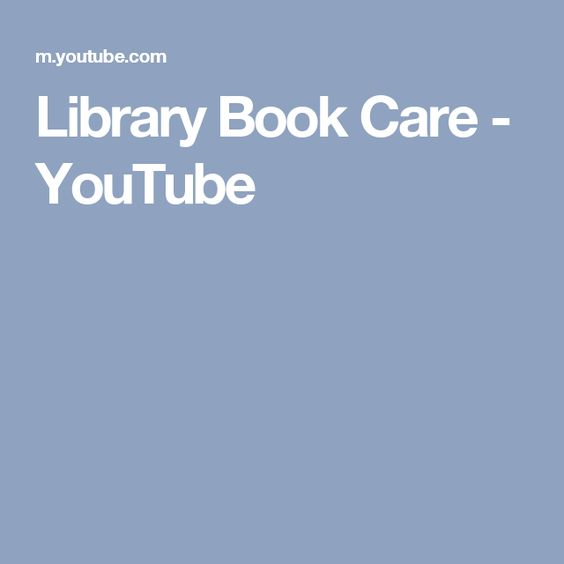 Library Book Care - YouTube