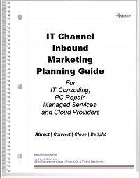 IT Channel Inbound Marketing Planning Guide
