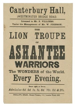 Advertisement for the Lion Troupe of Ashante Warriors, the Wonders of the World, c1890