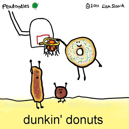 Funny Pun Dunkin Donuts Donuts Playing Basketball Food Humor Sport Humor Punny Funny Puns Funny Cartoons Punny Puns