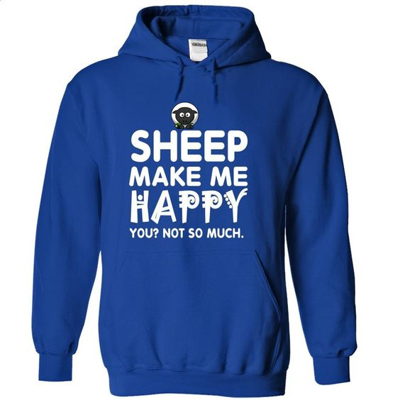 Sheep make me happy T Shirt, Hoodie, Sweatshirts - t shirt design #fashion #clothing