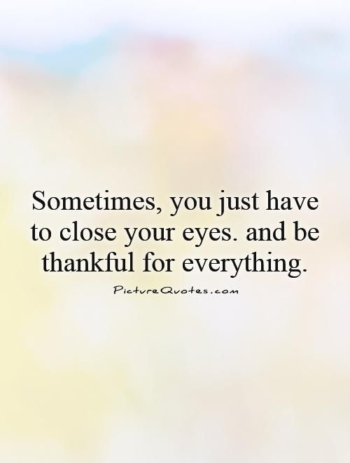 Image Result For Close Eyes Quotes Close Eyes Quotes Close Your Eyes Quotes Your Eyes Quotes