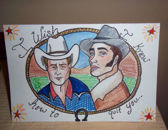 Brokeback Mountain ---- I wish I knew how to quit you ---- Illustrated Greeting Card