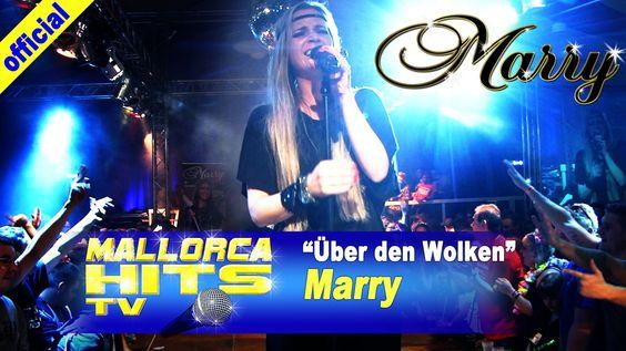 Marry - Über den Wolken - live bei der Mallorca Party Baden in Bietigheim. Mehr Infos: http://mallorcahitstv.de/2014/02/marry-ueber-den-wolken-live/