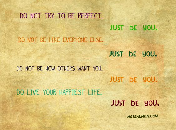 Just be you. www.notsalmon.com
