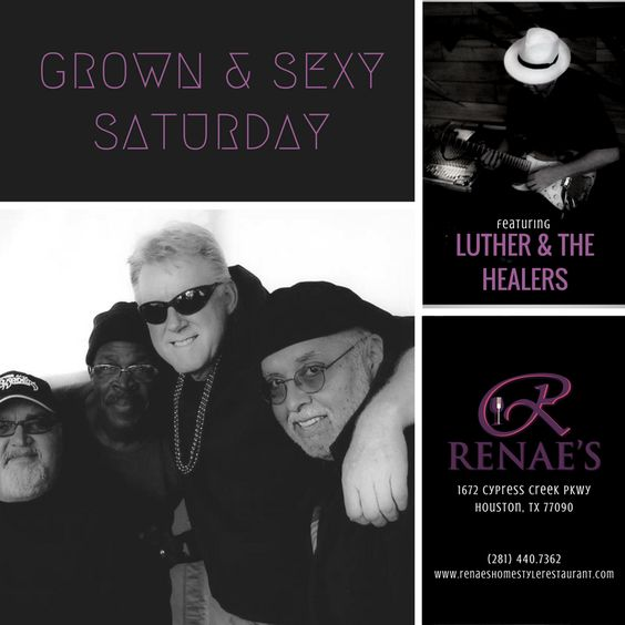 Grown & Sexy Saturday featuring Luther & The Healers