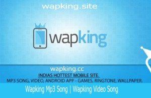 www.wapking.cc | Wapking mp3 song | Wapking Video Song Download