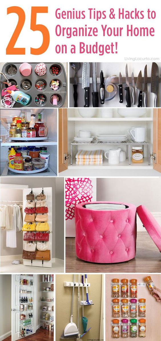 25 genius tips and hacks to organize your home on a budget Organizing your home