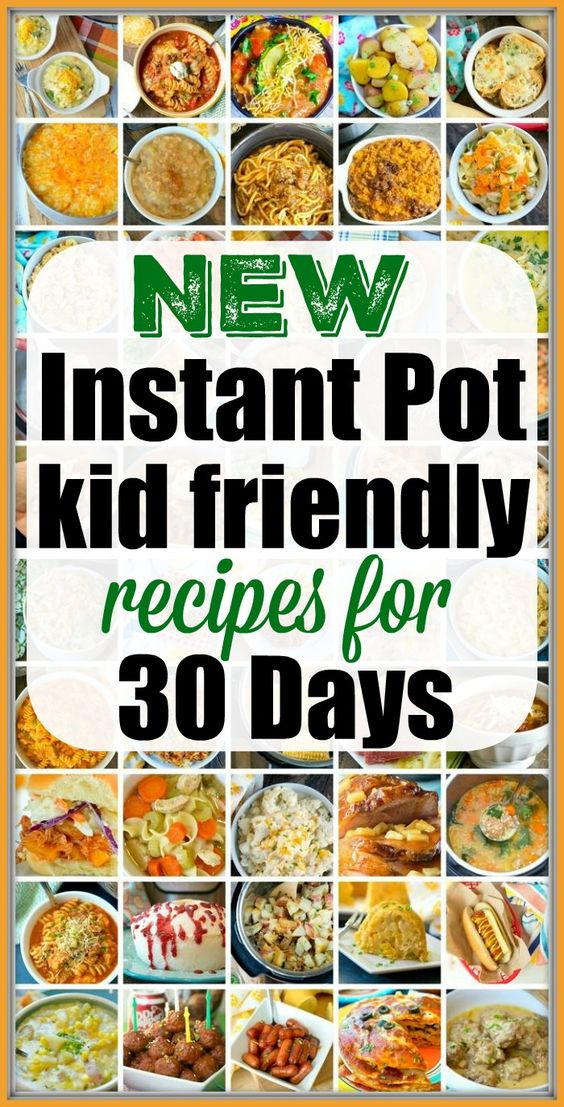 Best Instant Pot Kids Recipes They'll Love!