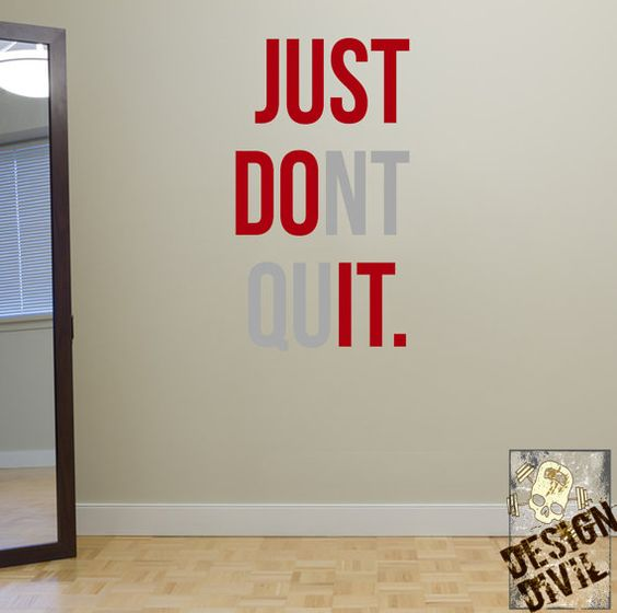 Just don t quit wall fitness decal quote by
