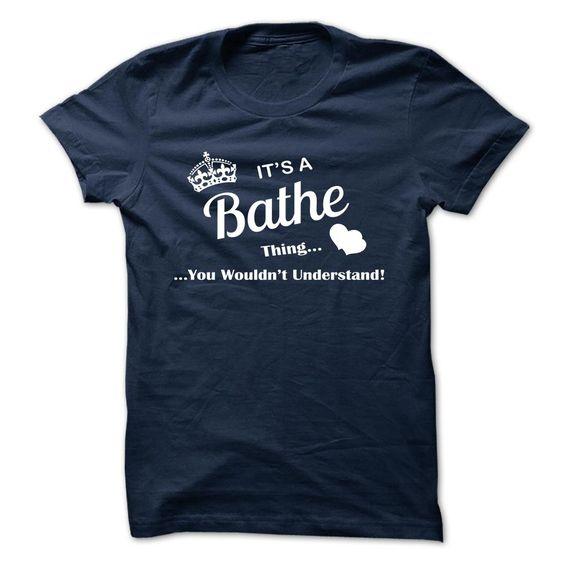 BATHE T-Shirts, Hoodies. ADD TO CART ==► https://www.sunfrog.com/Camping/BATHE-107991159-Guys.html?id=41382
