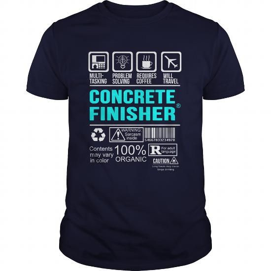CONCRETE FINISHER T Shirts, Hoodies. Get it now ==► https://www.sunfrog.com/LifeStyle/CONCRETE-FINISHER-99963350-Navy-Blue-Guys.html?41382