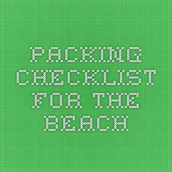 packing checklist for the beach