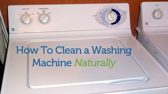 How To Clean a Washing Machine Naturally