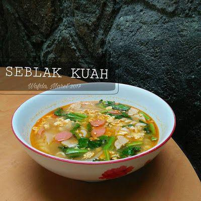 Resep Seblak Kuah Ala Rumahan By Dapurwafda Resep Masakan Indonesia Resep Resep Masakan