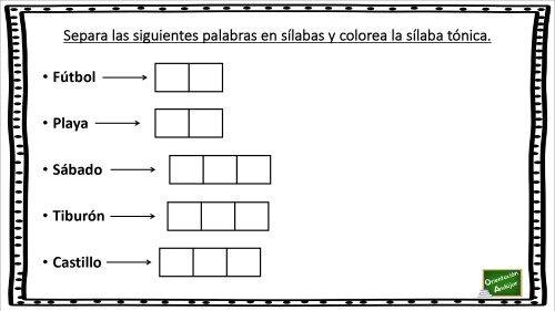 Separa En Sílabas E Identifica La Sílaba Tónica Orientacion Andujar Separar Silabas Silabas Silabas Tonica