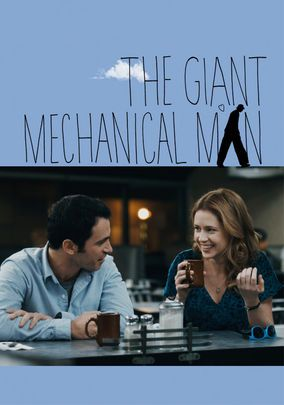 The Giant Mechanical Man: I love real life characters in movies I can finally relate to.