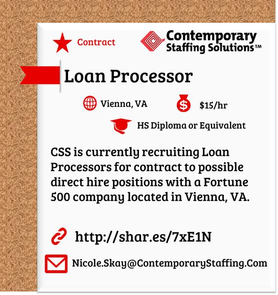 CSS is hiring Loan Processors for contract to possible direct hire - contract loan processor sample resume