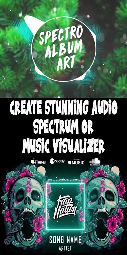 Create Stunning Audio Spectrum Or Music Visualizer Music Visualization Music Spotify Music