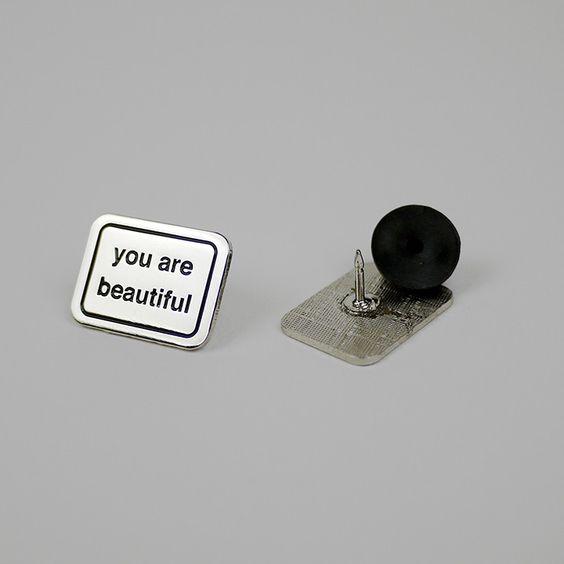 You Are Beautiful Enamel Pin