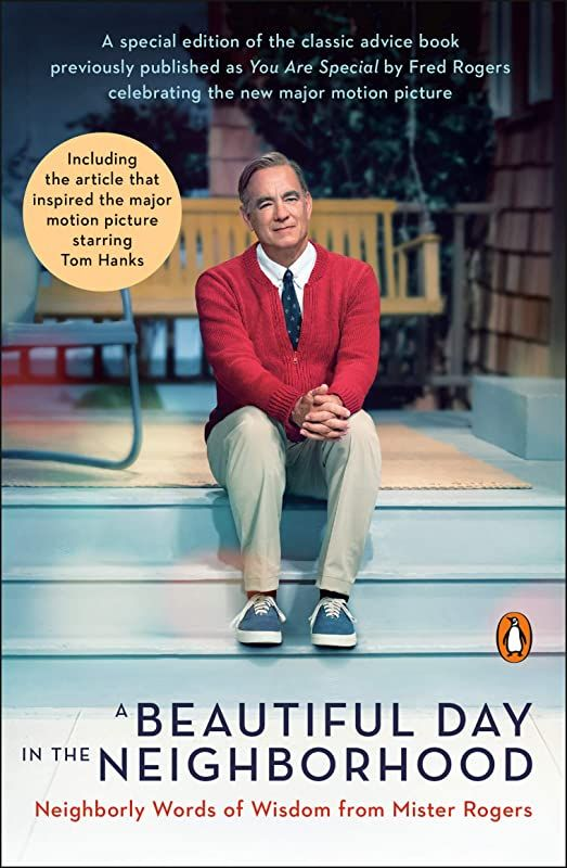 Pdf Free A Beautiful Day In The Neighborhood Movie Tie In Neighborly Words Of Wisdom From Mister Rogers Author Fred Rogers And Tom Junod Chicklit Greatr 2020