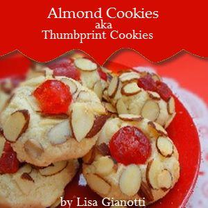 Almond Cookies - aka Thumbprint Cookies and Jelly Cookies.
