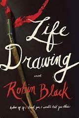 LIFE DRAWING Robin Black