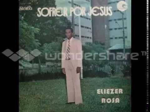 Lp Sofrer Por Jesus Canta Eliezer Rosa Com Imagens Hinos