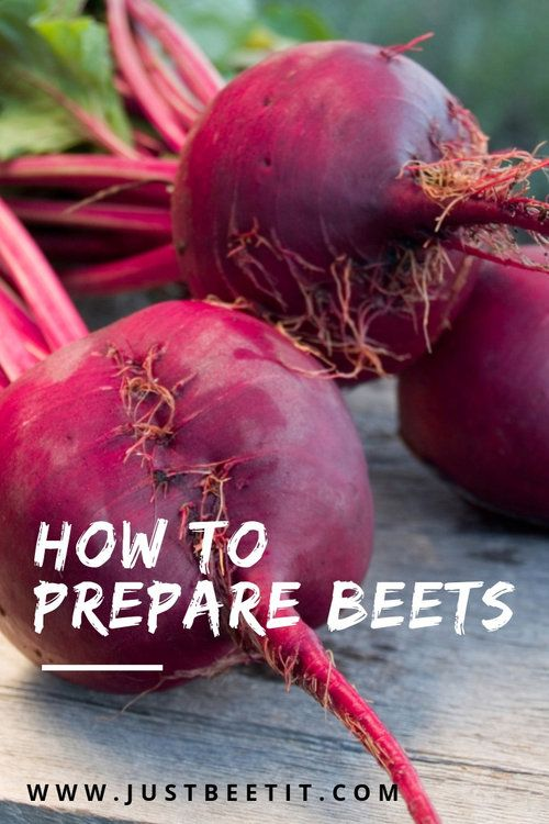 How To Prepare Beets 5 Simple Ways To Cook Beets Just Beet It Beet Recipes Pickled Beets Recipe Cooked Beets Recipe