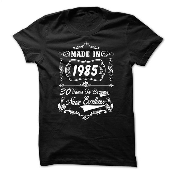 nurse 1985 T Shirts, Hoodies, Sweatshirts - #design t shirt #printed shirts. CHECK PRICE => https://www.sunfrog.com/Funny/nurse-1985.html?id=60505