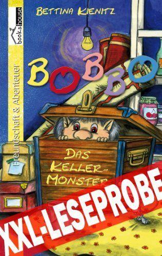Bobbo, das Kellermonster - Leseprobe von Bettina Kienitz, http://www.amazon.de/dp/B00I5IT744/ref=cm_sw_r_pi_dp_Wm66sb1SVNJN0