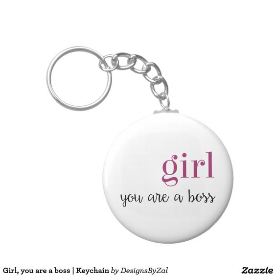 Girl, you are a boss   Keychain