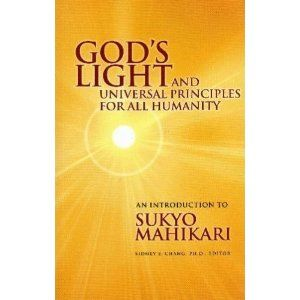 God's Light and Universal Principles for All Humanity: An Introduction to Sukyo Mahikari (Paperback)  http://www.seobrokers.org/?p=2959971701