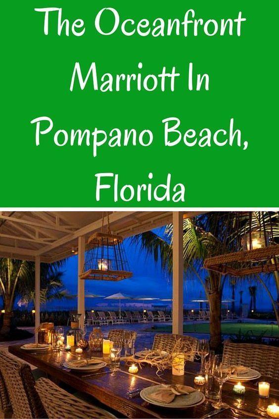 The Oceanfront Marriott Pompano Beach Resort Florida Wherever I May Roam Travel Blog Pompano Beach Florida Pompano Beach Beach Hotels