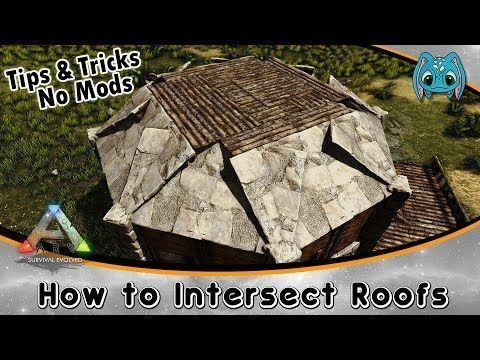 Ark Building Tips Tricks No Mods How To Intersect Roofs Youtube Roofingtipstricks Ark Survival Evolved Bases Roof Roofing
