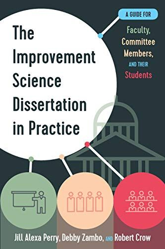 Download Pdf The Improvement Science Dissertation In Practice A Guide For Faculty Committee Member And Their Student Education Be 2020 Selecting Chair Forming