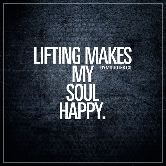 Lifting makes my soul happy. When lifting weights makes you feel good.. Really, really good. #gymlife #gymaddict #liftingweights www.gymquotes.co