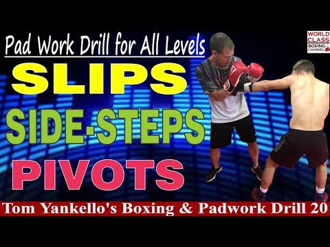 Pad Work Drills For All Levels Slips Side Steps And Pivots For Boxing Youtube Heavy Bag Training Drill Box