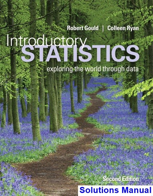 Introductory Statistics 2nd Edition Gould Solutions Manual