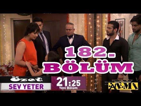 Sev Yeter 182 Bolum Fragman Analiz Ozeti