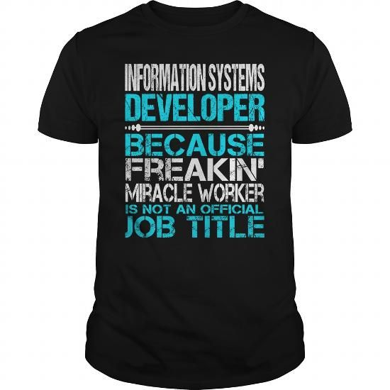 Awesome Tee For Information Systems Developer T Shirts, Hoodies. Check price ==► https://www.sunfrog.com/LifeStyle/Awesome-Tee-For-Information-Systems-Developer-123873976-Black-Guys.html?41382