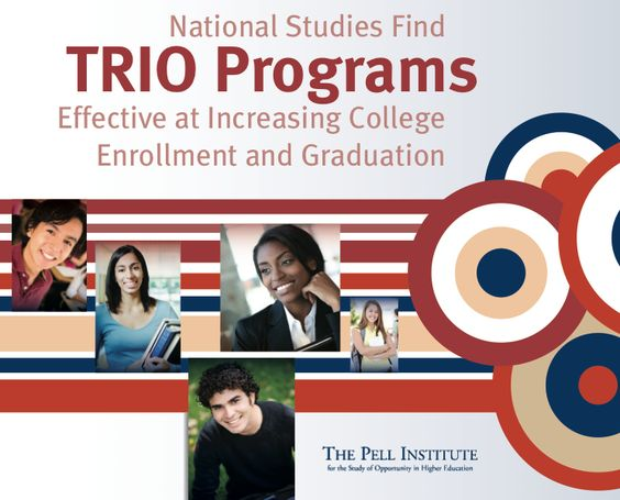 National Studies Find TRIO Programs Effective at Increasing - graduation programs