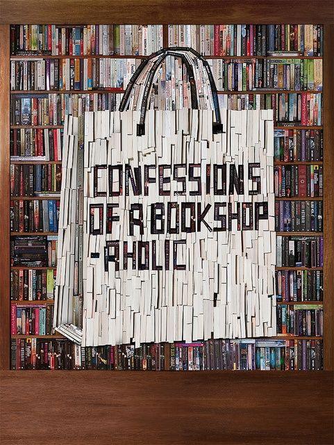 Confessions of a bookshop-aholic.
