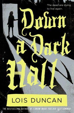 Down a Dark by Lois Duncan