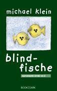 Blindfische: Spreewald-Krimi Nr. 2 von Michael Klein…