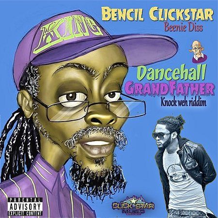 Bencil - Dancehall Grandfather (Beenie Man Diss)(Knock Weh Riddim) -  http://reggaeworldcrew.net/bencil-dancehall-grandfather-beenie-man-dissknock-weh-riddim/