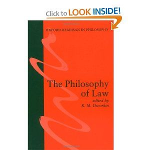 The Philosophy of Law (Oxford Readings in Philosophy)