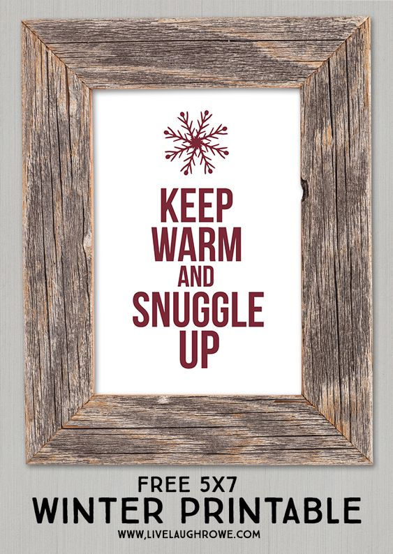 FREE 5x7 Winter Printable! Keep Warm and Snuggle Up Free Winter Printable | Live Laugh Rowe