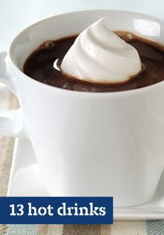 13 Hot Drinks  These recipes for hot drinks are sure to warm your loved ones hearts! Youll find something for every occasionhot coffee for breakfast time hot chocolate for chilly fall nights and even warm beverages to fill out your dinnertime menu.