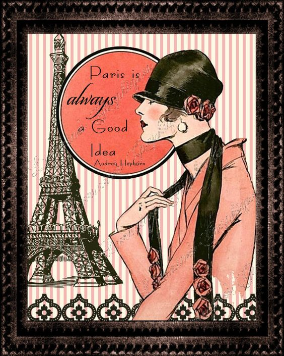 Parisian is Always a Good Idea:  A French Inspired Altered Art Print by ChezLorraines, starting at $12.00 #IloveParis #AudreyHepburnquote #flapperinParis